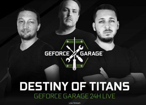 GeForce Garage: Destiny of Titans poprvé za účasti českého moderského týmu
